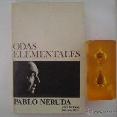 Libros de segunda mano: PABLO NERUDA. ODAS ELEMENTALES. EDITORIAL SEIX BARRAL 1977. Lote 48935552