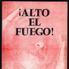 Libros de segunda mano: ¡ALTO EL FUEGO! - POEMAS - EDUARDO MAZO *. Lote 48989993