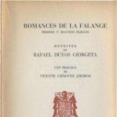 Libros de segunda mano: ROMANCES DE LA FALANGE. RAFAEL DUYOS GIORGETA 1939 (FALANGISTA, JONS, POESÍA). Lote 49071462