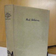 Libros de segunda mano: OBRA COMPLETA EN POESÍA, TOMO I. PAUL VERLAINE - EDICIONES BELINGÜE - ALFAGUARA POETICA - 1975. Lote 49148250