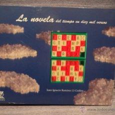 Libros de segunda mano: LA NOVELA DEL TIEMPO EN DIEZ MIL VERSOS. JUAN IGNACIO RAMÍREZ. ED / EL COBRE - 2014. INCLUYE CD.. Lote 72041095