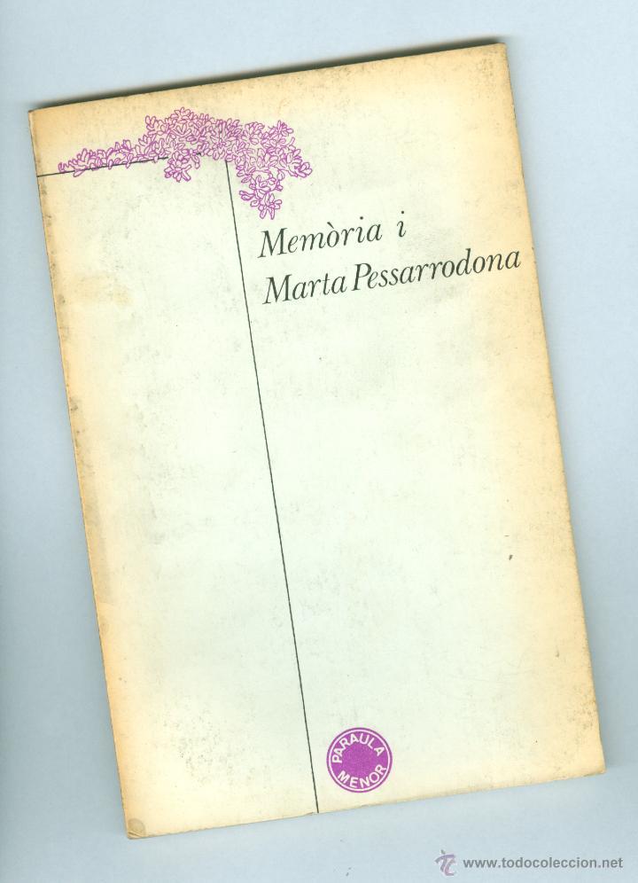 MEMÒRIA I MARTA PESSARRODONA - ED. LUMEN 1979 (Libros de Segunda Mano (posteriores a 1936) - Literatura - Poesía)