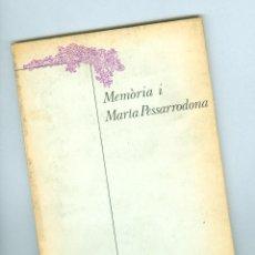 Libros de segunda mano: MEMÒRIA I MARTA PESSARRODONA - ED. LUMEN 1979 . Lote 49234969