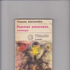 Libros de segunda mano - VICENTE ALEIXANDRE - POEMAS AMOROSOS - EDITORIAL LOSADA 1977 / ARGENTINA - 49306554