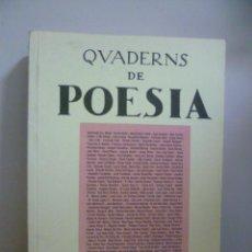 Libros de segunda mano: QVADERNS DE POESÍA, NOSTRA CLUB. Lote 49404749