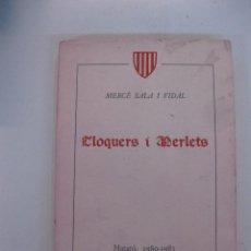 Libros de segunda mano: CLOQUERS I MERLETS. MERCÈ SALA I VIDAL. MATARO 1980-1985. DEDICATORIA AUTOGRAFA DE L'AUTORA.. Lote 49443592