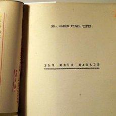Libros de segunda mano: VIDAL PIETX, RAMON - ELS MEUS NADALS [ CÒPIA MECANOSCRITA ]. Lote 39081501