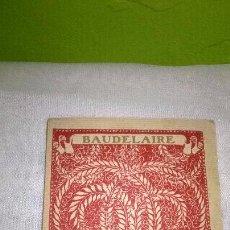 Libros de segunda mano: BAUDELAIRE. Lote 49630483