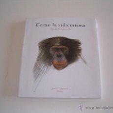 Libros de segunda mano: JORDI SABATER PI. COMO LA VIDA MISMA. RM69623. . Lote 49689651