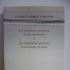 Libros de segunda mano: LA REALIDAD POÉTICA.UN AÑO ALREDEDOR DEL MUNDO. EN CASTELLANO Y CATALÁN. 1ª ED.. Lote 49711122