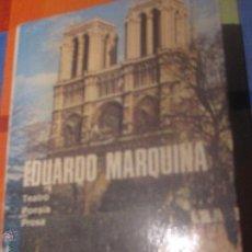 Libros de segunda mano: OBRAS COMPLETAS TEATRO POESIA PROSA TOMO VIII EDUARDO MARQUINA EDIT AGUILAR AÑO 1951. Lote 49757329