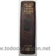 Libros de segunda mano: [AGUILAR:] HISTORIA Y ANTOLOGÍA DE LA POESÍA ESPAÑOLA... DEL SIGLO XII AL XX. (EN UN VOLUMEN, 1950). Lote 50061616