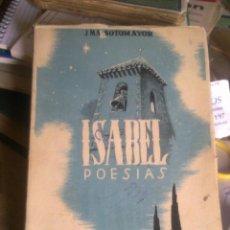 Libros de segunda mano: ISABEL - POESIAS -. Lote 50065666