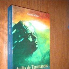 Libros de segunda mano: AVILÉS DE TARAMANCOS UN FRANCOTIRADOR DE FERMOSURA / AURORA MARCO. Lote 50096154