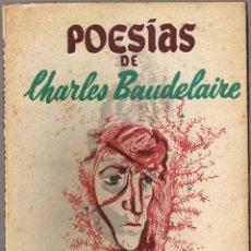 Libros de segunda mano: POESIAS DE CHARLES BAUDELAIRE. Lote 50116012