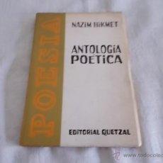 Libros de segunda mano: NAZIM HIKMET ANTOLOGÍA POÉTICA. Lote 55872670