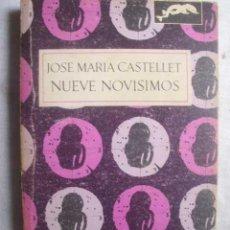 Libros de segunda mano: NUEVE NOVÍSIMOS POETAS ESPAÑOLES. CASTELLET, JOSÉ MARÍA. 1970. Lote 50188694
