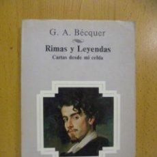 Libros de segunda mano: RIMAS Y LEYENDAS. CARTAS DESDE MI CELDA. BÉCQUER, G.A. 1982 - AULA - BIBLIOTECA DEL ESTUDIANTE. Lote 50195004