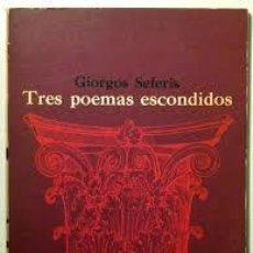 Libros de segunda mano: GIORGOS SEFERIS. TRES POEMAS ESCONDIDOS. MÉXICO, ERA, 1968 (COLECCIÓN ALACENA).. Lote 50261764