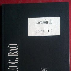 Livros em segunda mão: PABLO G. BAO . CORAZÓN DE TERNERA. Lote 50382348