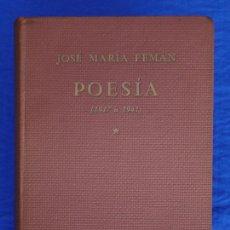 Libros de segunda mano: POESÍA, ANTOLOGÍA (1917 A 1941). JOSÉ MARÍA PEMÁN. EDITORIAL ESCELICER, BUENOS AIRES ARGENTINA, 1941. Lote 50469498