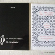 Libros de segunda mano: LOTE DE DOS LIBROS DE ENCARNACION HUERTA, DES-CONCIERTO (1990) Y CON EL TECLADO DE LAZARO (1996). Lote 50598885