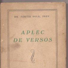 Libros de segunda mano: APLEC DE VERSOS - DR. FORTIÀ SOLÀ, PREV.. Lote 50747732