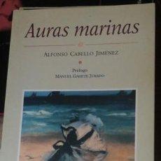 Libros de segunda mano: AURAS MARINAS, ALFONSO CABELLO JIMÉNEZ. Lote 50771825