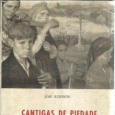 Libros de segunda mano: CANTIGAS DE PIEDADE. JOSÉ RUBINO. LA HABANA. CUBA. 1961. DEDICADO POR AUTOR. Lote 50956237