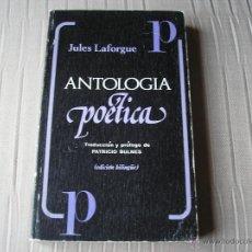 Libros de segunda mano: ANTOLOGIA POÉTICA.- JULES LAFORGUE.- EDITORA NACIONAL 1975. Lote 51137741