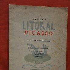 Libros de segunda mano: LITORAL HOMENAJE QUE OFRECEN A PICASSO , CAFFARENA . EL GUADALHORCE , 1966. Lote 51249923