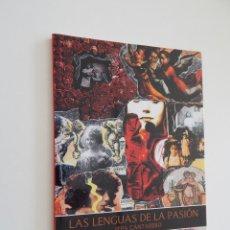 Libros de segunda mano: LAS LENGUAS DE LA PASIÓN - PEPA CANTARERO, 2014 - AUTÓGRAFO. Lote 51416884