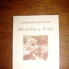 Libros de segunda mano: MUÑOZ ROJAS, JOSÉ ANTONIO. MEMORIA FIEL. (LOS CUADERNOS DE SANDUA ; 131). Lote 221831990