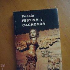 Libros de segunda mano: POESÍA FESTIVA Y CACHONDA, 1962-1976, JORGE MARÍA RIVERO SAN JOSÉ, 1977, 101 PÁG, 18X11CM. Lote 51446644