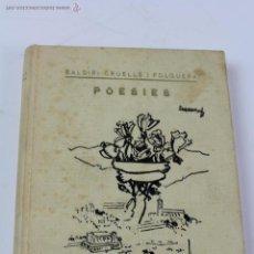 Libros de segunda mano: L-1445. CALDETES. POESIES. BALDIRI CRUELLES I FOLGUERA. 1969.. Lote 51556657