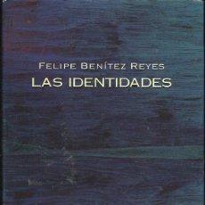 Livres d'occasion: FELIPE BENÍTEZ REYES : LAS IDENTIDADES. (VISOR POESÍA, COL. PALABRA DE HONOR, 2012). Lote 51626785