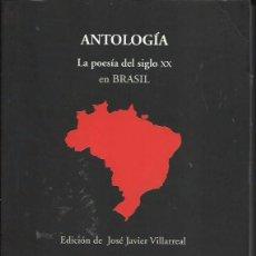 Libros de segunda mano: POESÍA BRASILEÑA. ANTOLOGÍA ESENCIAL. JOSÉ JAVIER VILLARREAL (ED.). UANL / VISOR DE POESÍA, 2012. Lote 51626908
