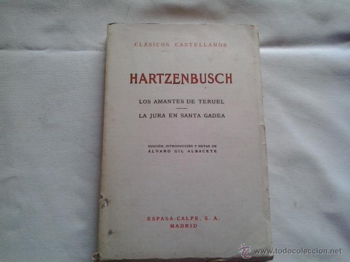 LOS AMANTES DE TERUEL./ LA JURA EN SANTA GADEA (Libros de Segunda Mano (posteriores a 1936) - Literatura - Poesía)