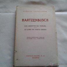 Libros de segunda mano: LOS AMANTES DE TERUEL./ LA JURA EN SANTA GADEA. Lote 51789511