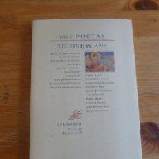 Libros de segunda mano: DIEZ POETAS. DIEZ MUSICOS. CALAMBUR. 2008 132 PAG. Lote 51984718