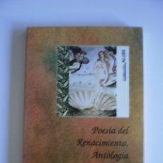 Libros de segunda mano: POESIA DEL RENACIMIENTO. ANTOLOGIA. Lote 52309730