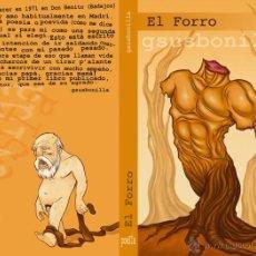 Libros de segunda mano: EL FORRO - BONILLA MANSILLA, JESÚS (GSUSBONILLA). Lote 44782969