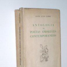 Libros de segunda mano: ANTOLOGIA DE POETAS ANDALUCES CONTEMPORANEOS. - JOSÉ LUIS CANO- 1ª EDICIÓN 1952. Lote 52359920