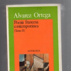 Libros de segunda mano: POESIA FRANCESA CONTEMPORANEA. 2 VOLUMENES. ALVAREZ ORTEGA. AKAL BOLSILLO. SIN ABRIR. VER FOTOS. Lote 52385047