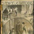 Libros de segunda mano: PONSON DU TERRAIL : LA REINA DE LAS BARRICADAS (MAUCCI, C. 1910) . Lote 52690753
