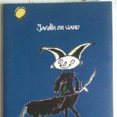 Libros de segunda mano: LEOPOLDO MARÍA PANERO - FÉLIX J. CABALLERO . JARDÍN EN VANO. Lote 52703590
