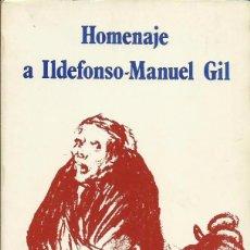 Libros de segunda mano: HOMENAJE A ILDEFONSO-MANUEL GIL. ILUSTRACIONES DE VERA, VIOLA, ORÚS, MINGOTE, ETC. (1982). Lote 52762065