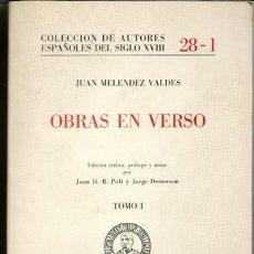 Libros de segunda mano: OBRAS EN VERSO, JUAN MELENDEZ VALDES. TOMO I. Lote 52963911