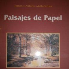 Libros de segunda mano: PAISAJES DE PAPEL CARLOS RIVERA FUENTE OBEJUNA 1 EDICION 1999. Lote 52965919