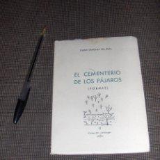 Libros de segunda mano: EL CEMENTERIO DE LOS PAJAROS, DIEGO SANCHEZ DEL REAL, JAEN. NUMERADO Y AUTOGRAFIADO.. Lote 53157045